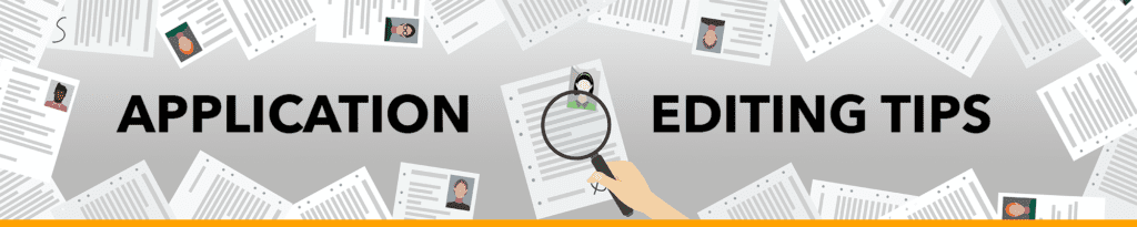 Application Editing: 5 Tips When Applying